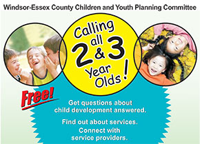 Windsor-Essex County Children and Youth Planning Committee Calling all 2 & 3 Year Olds!