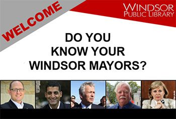 Famous Windsorites Portal Features All Windsor Mayors
